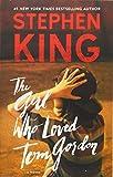 The Girl Who Loved Tom Gordon: A Novel