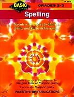 Spelling: Inventive Exercises to Sharpen Skills and Raise Achievement (Basic Not Boring)