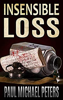 Insensible Loss by [Peters, Paul Michael]