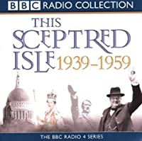 This Sceptred Isle 20th C. Vol (BBC Radio Collection)
