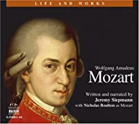 Wolfgang Amadeus Mozart 4D (Life and Works (Naxos))