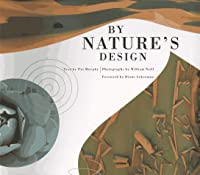 By Nature's Design (An Exploratorium Book)