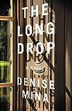 The Long Drop: A Novel (Alex Morrow Novels) (English Edition)
