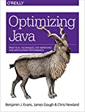 Optimizing Java: Practical Techniques for Improving JVM Application Performance (English Edition)