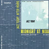 Midnight at Nixa & After Hours: A Session for Kicks