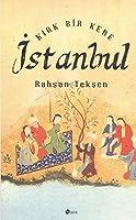 Kirk Bir Kere Istanbul