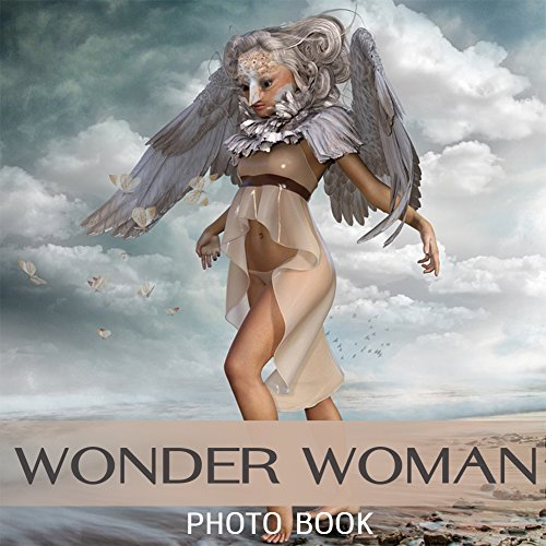 Wonder Woman Photo Book: Wonder Woman Photo Book: Amazing Pictures & Fun Facts on Wonder Woman in Photo Book (English Edition)
