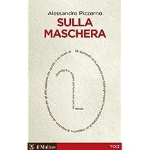 Sulla maschera (Voci) (Italian Edition)