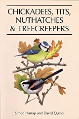 Chickadees, Tits, Nuthatches & Tree Creepers Hardcover