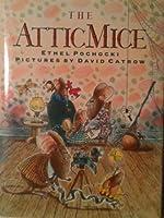 The Attic Mice