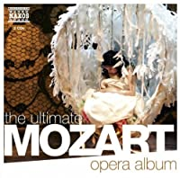 Ultimate Mozart Opera Album