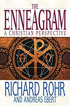 The Enneagram: A Christian Perspective by [Rohr, Richard, Ebert, Andreas]