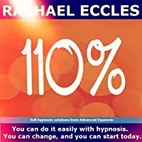 110%: Develop Your Work Ethic and Reap the Rewards, Motivational Self Hypnosis CD