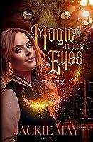 Magic in Those Eyes (Shayne Davies)
