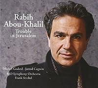 Trouble in Jerusalem by Rabih Abou-Khalil (2011-03-08)