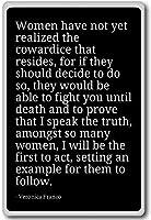 レディースHave Not Yet Realized the cowardice T。。。–Veronica Franco–引用冷蔵庫マグネット ブラック mgnquo14166_b