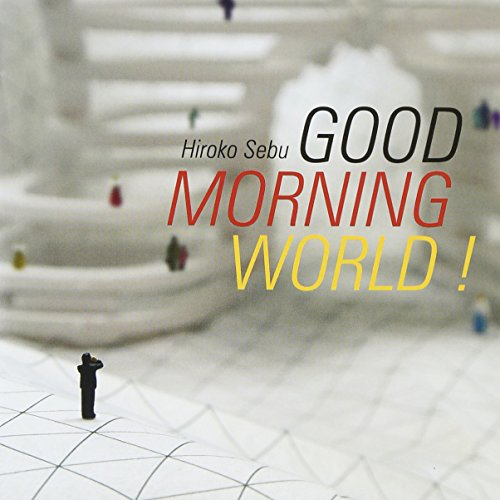 Good Morning World!/ハローハロー