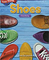 Your World - Shoes - Classifying (Mathematics Readers)