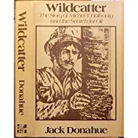 Wildcatter: The Story of Michel T. Halbouty and the Search for Oil【洋書】 [並行輸入品]