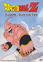 Dragon Ball Z: Fusion - Play for Time [DVD] [Import]
