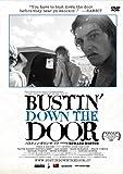 バスティン・ダウン・ザ・ドア