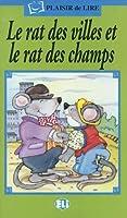 Le Rat de Villes Et le Rat Des Champs (Plaisir de Lire)