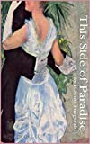 This Side of Paradise [Penguin Twentieth Century Classics] (Annotated) (English Edition)