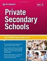 Private Secondary Schools 2014-15 (Peterson's Private Secondary Schools)