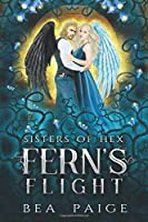 Fern's Flight (Sisters of Hex: Fern)