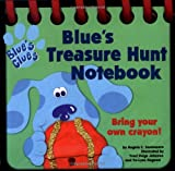 Blue's Treasure Hunt Notebook (Blue's Clues)
