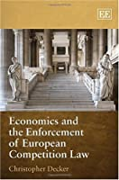 Economics and the Enforcement of European Competition Law