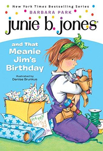 Junie B. Jones and That Meanie Jim's Birthday (Junie B. Jones #6)の詳細を見る