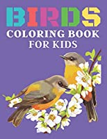 Birds Coloring Book for kids: Super Birds Coloring and Activity Book for kids