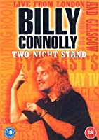 Billy Connolly: Two Night Stand [DVD] [Import]