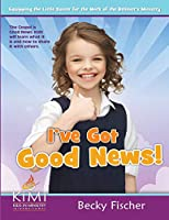 I've Got Good News!