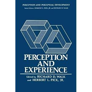 Perception and Experience (Perception and Perceptual Development)