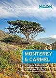 Moon Monterey & Carmel: With Santa Cruz & Big Sur (Travel Guide) (English Edition)
