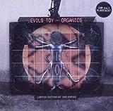 Organics by Evil's Toy (2010-06-22) 【並行輸入品】