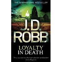 Loyalty In Death: 9 (English Edition)