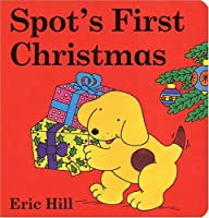 Spot's First Christmas board book