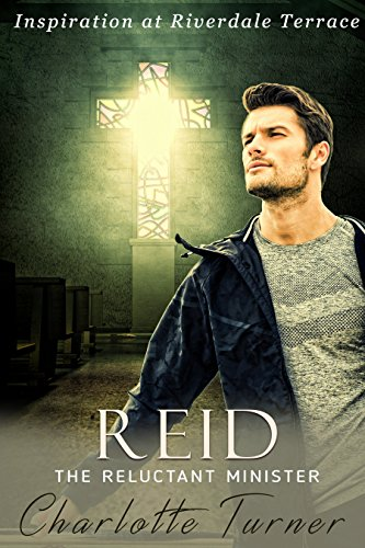 Inspiration at Riverdale Terrace: Reid: The Reluctant Minister (English Edition)の詳細を見る