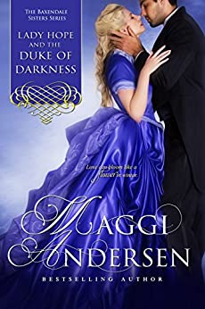 Lady Hope and the Duke of Darkness: The Baxendale Sisters by [Andersen, Maggi]