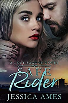 Safe Rider (A Lost Saxons Novel Book 2) by [Ames, Jessica]