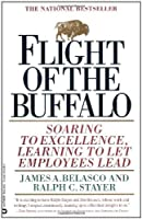 Flight of the Buffalo: Soaring to Excellence Learning to Let Employees Lead [並行輸入品]