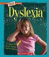 Dyslexia (A True Book)