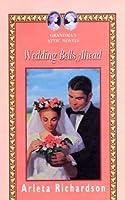 Wedding Bells Ahead (GRANDMA'S ATTIC NOVELS)