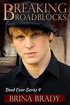 Breaking Roadblocks (Bend Over Series Book 4) by [Brady, Brina]