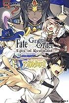 Fate/Grand Order -Epic of Remnant- 亜種特異点II 伝承地底世界 アガルタ アガルタの女 第01巻