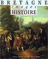 Bretagne, images et histoire