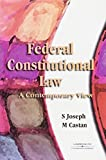 Cover of Federal Consitutional Law: A Contemporary View